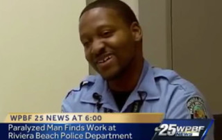 Success Story – Sean: WPBF 25 News at 6:00 - Paralyzed Man Finds Work at Riviera Beach Police Department