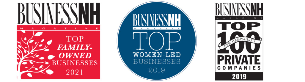 Business NH Magazine Top Family-Owned Businesses 2021, Business NH Magazine Top Women-Led Businesses 2019, Business NH Magazine Top 100 Private Comapnies 2019